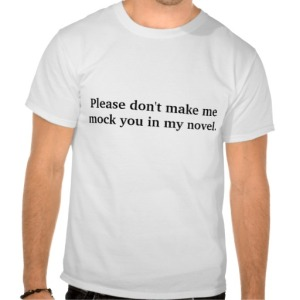 Mock You in My Novel T-shirt